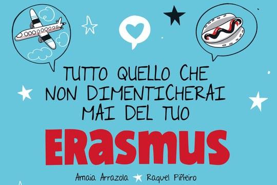 """""""Tutto quello che non dimenticherai mai del tuo Erasmus"""" – Una traduzione nata al Dipartimento DIT"""